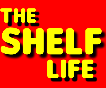The Shelf Life
